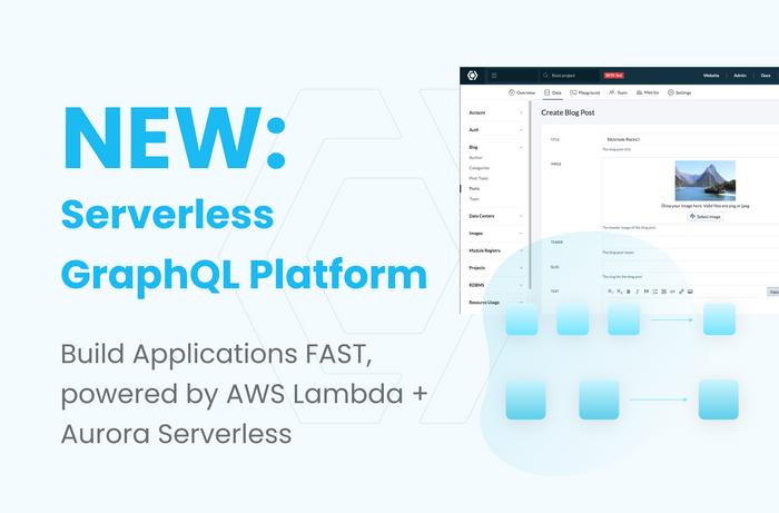 NEW: Now Serverless, Build GraphQL APIs at Scale!